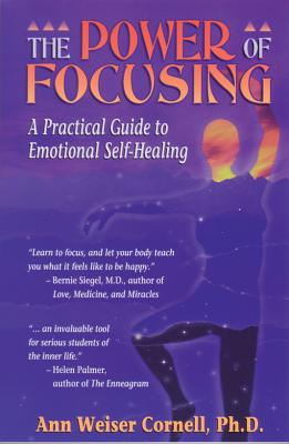 The Power of Focusing By Cornell, Ann Weiser, Ph.D.