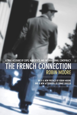 The French Connection By Moore, Robin